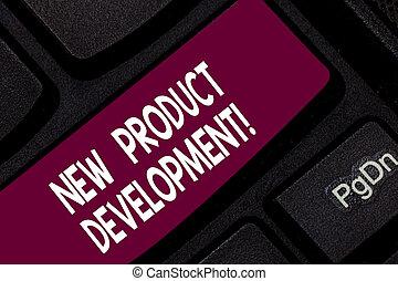 showcasing, marché, development., business, processus, photo, créer, produit, écriture, idea., intention, clef informatique, clavier, conceptuel, nouveau, message, main, apporter, projection