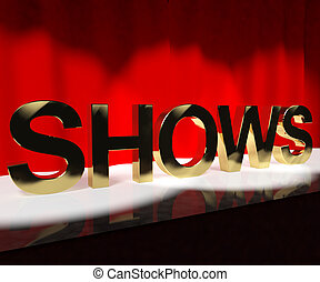 Shows Word On Stage Showing Concert Performance Or Live Entertainment