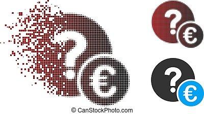 Shredded Pixel Halftone Euro Balance Query Icon