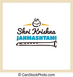 Shri Krishna Janmashtami - Happy Janmashtami. Color badge...