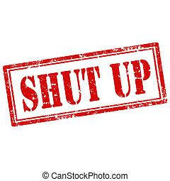 Shut Up-stamp