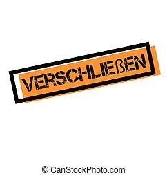 shut up black stamp in german language. Sign, label, sticker