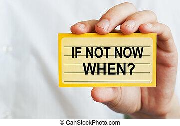 si, no, ahora, cuándo