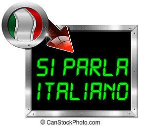 Si Parla Italiano (Italian is spoken) - Metal Billboard -...