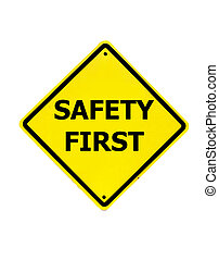 sicherheit zuerst, zeichen, auf, a, weißer hintergrund