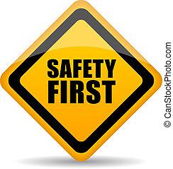 sicherheit zuerst, zeichen