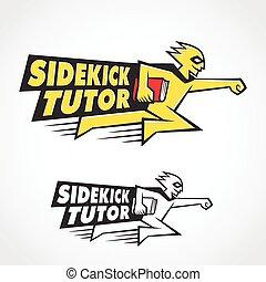 sidekick, 家庭教師