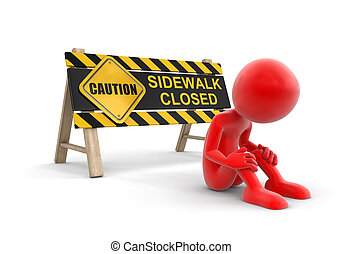 Sidewalk closed sign and man - Sidewalk closed sign. Image...