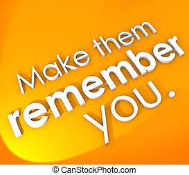 sie, eindrucksvoll, machen, unforgettab, wörter, denkwürdig, sie, 3d, erinnern