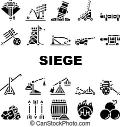 Siege Engine Catapult Collection Icons Set Vector. Ancient Weapon And Cores, Arrow Thrower And Siege Tower, Trebuchet And Hook Destroyer Glyph Pictograms Black Illustrations