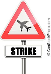 Sign Airplane Strike