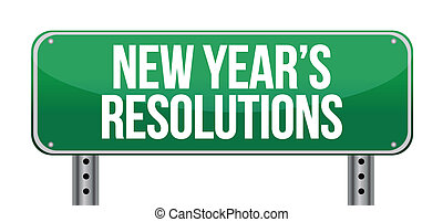 sign announcing 'New Year's Resolutions' illustration design over white