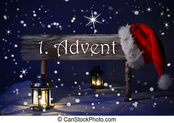 Sign Candlelight Santa Hat 1. Advent Means Christmas Time