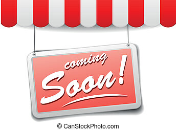 sign coming soon - detailed illustration of awnings with a...