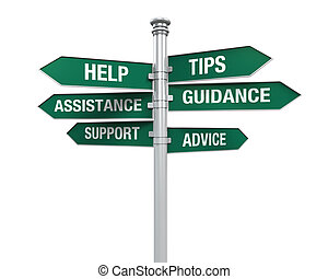 Sign Directions Support Help Tips Advice Guidance Assistance...