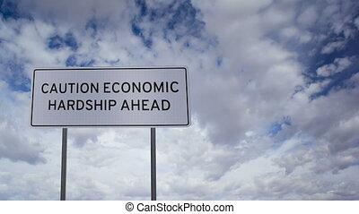 Sign Economic Hardship Clouds Timel
