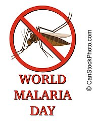 Sign for world malaria day