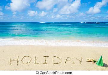 "Sign ""Holiday"" on the sandy beach"