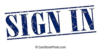 sign in blue grunge vintage stamp isolated on white background