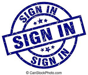 sign in blue round grunge stamp