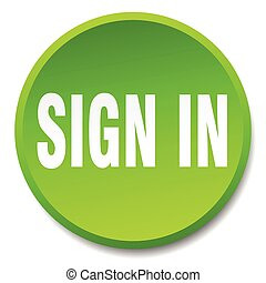 sign in green round flat isolated push button