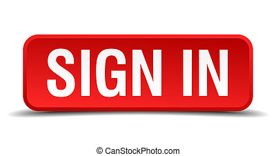 Sign in red 3d square button isolated on white