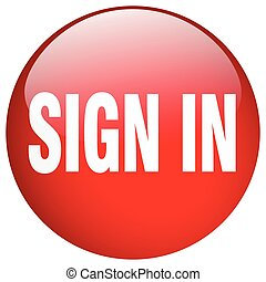 sign in red round gel isolated push button