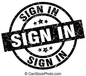 sign in round grunge black stamp