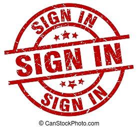 sign in round red grunge stamp