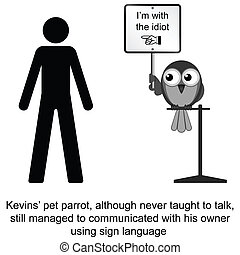Sign Language - Kevin and his pet parrot cartoon isolated on...
