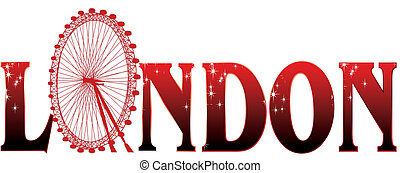 sign London with ferris wheel - red sign London with ferris...