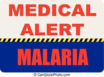 Sign Medical Alert - Malaria - Special symbol, sign medical...