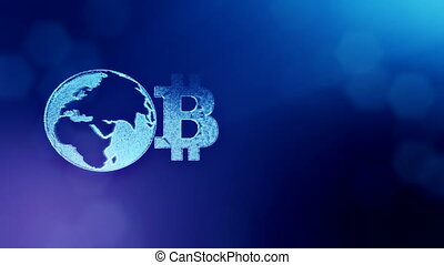 Sign of bitcoin and earth, the globe. Financial background made of glow particles as vitrtual hologram. Shiny 3D loop animation with depth of field, bokeh and copy space. Blue color v2