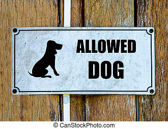 Sign of welcome dog