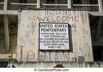 Sign on Alcatraz Island San Francisco