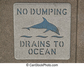 Close Up Of Water Drain Quot Dump No Waste Drains To Waterways Quot