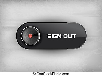 Futuristic button SIGN OUT with diod. Vector icons.