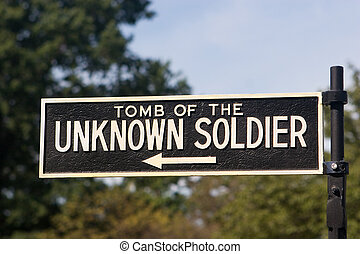 Unknown Soldier - Sign pointing towards the Tomb of the...