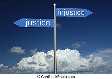 Sign - Points way of justice and injustice one, on sky