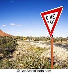 Sign reading Give Way - Humorous road sign reading Give Way...