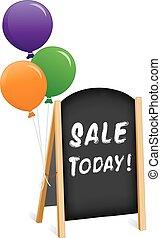 Sign, Sale Today, Chalk board Easel - Sidewalk chalk board...