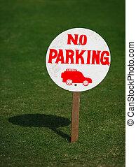 Sign saying no parking