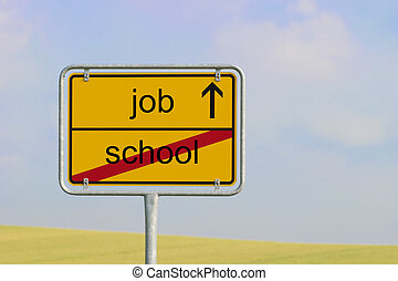 Sign school job