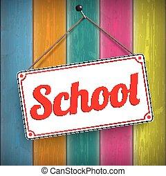 Sign School Wooden Background