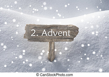 Sign Snow Snowflakes 2 Advent Means Christmas Time - Wooden...