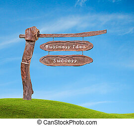 sign to business idea and success