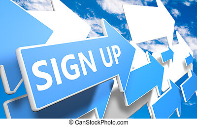 Sign up 3d render concept with blue and white arrows flying ...