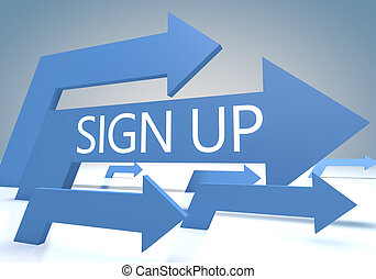 Sign up 3d render concept with blue arrows on a bluegrey...
