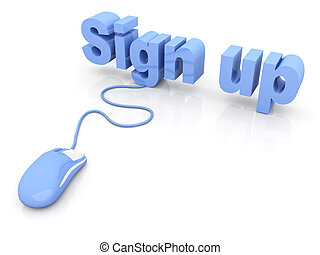Sign up. 3D rendered Illustration. Isolated on white.