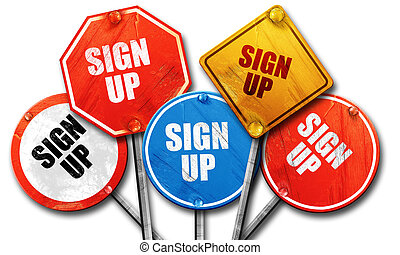 sign up, 3D rendering, rough street sign collection